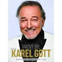 Takový byl Karel Gott: Nejslavnější český zpěvák očima přátel a kolegů